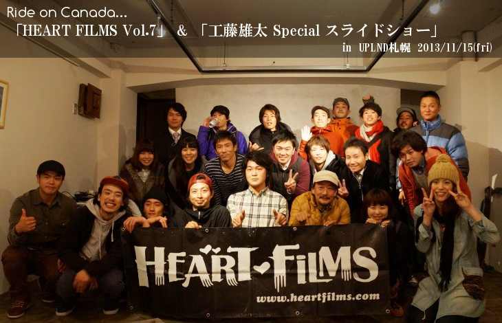 Ride on Canada 「HEART FILMS vol.7」&「工藤雄太 Special スライドショー」in UPLND札幌